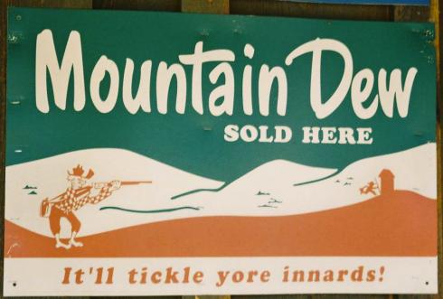 Image Source: http://upload.wikimedia.org/wikipedia/en/5/5d/Mountain_Dew_sign_Tonto_Arizona.jpg