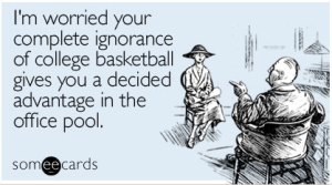 Image Source: http://cdn.someecards.com/someecards/filestorage/worried-complete-ignorance-college-sports-ecard-someecards.jpg